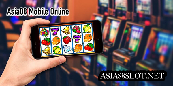 asia88 mobile online